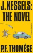 J Kessels The Novel