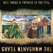 hoes The Monsanto Years van Neil Young