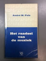 boek-het-raadsel-van-de-muziek-andre-m-pols