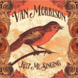 hoes-keep-me-singing-van-van-morrison