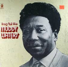 hoes They Call Me Muddy Waters