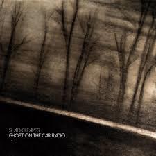 hoes Ghost on the Car Radio van Slaid Cleaves