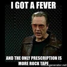 Christopher Walken more rock tape