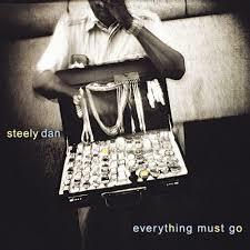 hoes Everything Must Go van Steely Dan
