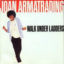 hoes Walk Under Ladders van Joan Armatrading