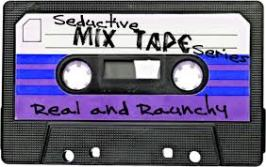 mixtape real and raunchy