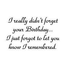 forgotten birthday
