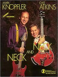 Chet Atkins & Mark Knopfler Neck and Neck