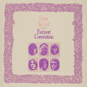 Fairport_Convention-Liege_&_Lief_(album_cover) (1)