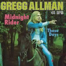 Gregg Allman Midnight Rider